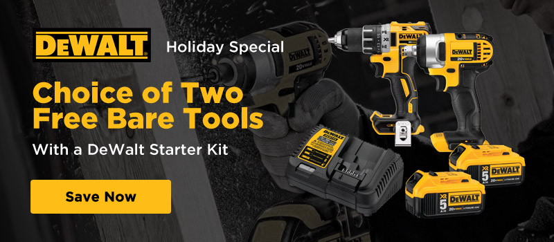 Get two free Dewalt bare tools with starter kit purchase