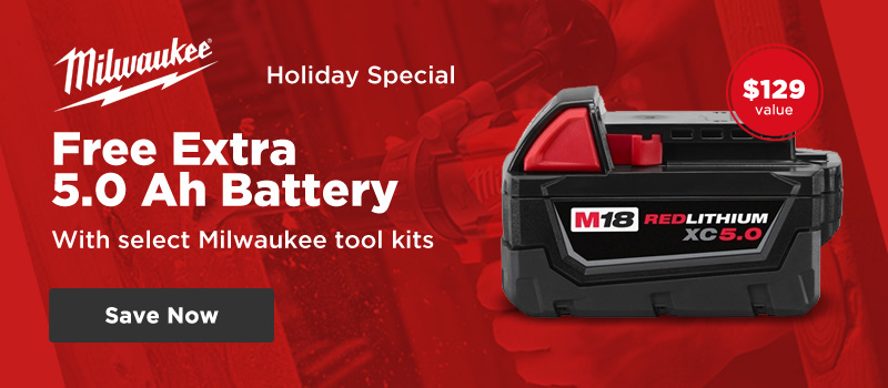 Free extra 5.0 Ah battery with select Milwaukee tool kits