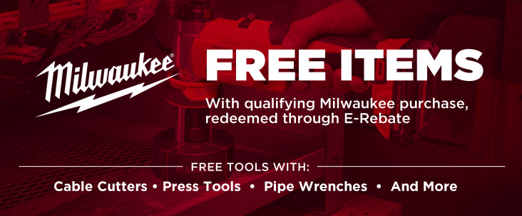 Get Free Milwaukee items with qualifying purchase, redeemed through E-Rebate